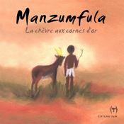 Manzumfula, la chèvre aux cornes d'or - Intérieur - Format classique