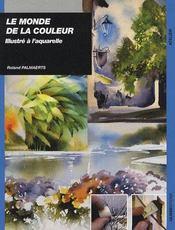Le monde de la couleur ; illustré à l'aquarelle - Couverture - Format classique