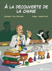 À la découverte de la chimie - Couverture - Format classique