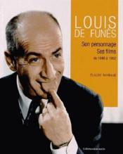 Louis de Funès ; son personnage, ses films de 1946 à 1982 - Couverture - Format classique