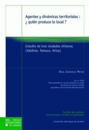 Agentes Y Dinamicas Territoriales: Quien Produce Lo Local ? - Couverture - Format classique