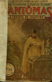 Fantomas N° 31. La Cravate De Chanvre. Collection Le Livre Populaire. - Couverture - Format classique