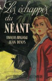 Les Echappes Du Neant. - Couverture - Format classique