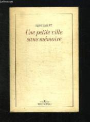 Une Petite Ville Sans Memoire. - Couverture - Format classique