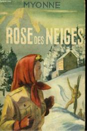 Rose Des Neiges - Couverture - Format classique