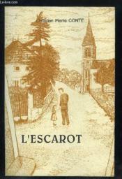 L'Escarot.. 3. L'Escarot. Tenir Un Enfant Par La Main. Volume : 3e Partie - Couverture - Format classique