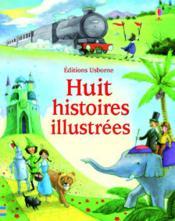 Huit histoires illustrées - Couverture - Format classique