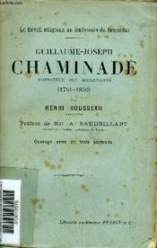 Guillaume Joseph Chaminade Fondateur Des Marianistes 1761-1850 - Le Reveil Religieux Au Lendemain Du Concordat . - Couverture - Format classique