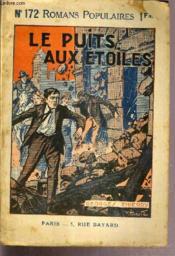 Le Puits Aux Etoiles - Romans Populaires N°172 - Couverture - Format classique
