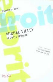 Michel villey, le juste partage - Intérieur - Format classique