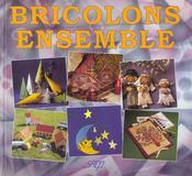 Bricolons Ensemble - Intérieur - Format classique
