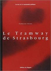 Tramway De Strasbourg (Le) - Couverture - Format classique