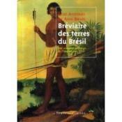 Le bréviaire des terres du Brésil - Couverture - Format classique