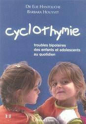 Cyclothymie ; troubles bipolaires des enfants et adolescents au quotidien - Intérieur - Format classique