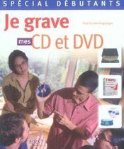 Special Debutant ; Je Grave Mes Cd Et Dvd - Intérieur - Format classique