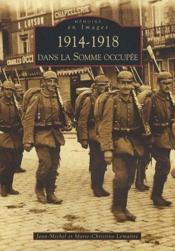 1914-1918 dans la Somme occupée - Couverture - Format classique