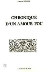 Chronique D'Un Amour Fou - Couverture - Format classique
