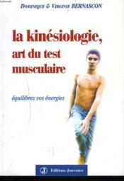 Kinesiologie art du test musculaire (la)(jouvence) - Couverture - Format classique