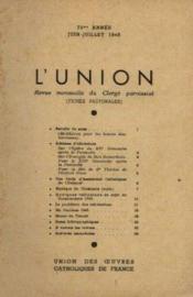 L'union, revue mensuelle du clergé paroissial, 72me année, juin juillet - Couverture - Format classique