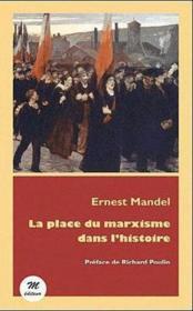 La place du marxisme dans l'histoire - Couverture - Format classique