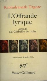 L'Offrande Lyrique Suivi De La Corbeille De Fruits. Collection : Poesie. - Couverture - Format classique