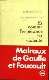 Et Comme L Esperance Est Violente. Le Temps Immobile 3. - Couverture - Format classique