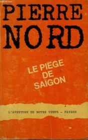 L'Aventure De Notre Temps N° 42 . Le Piege De Saigon. - Couverture - Format classique