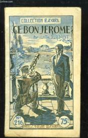Ce Bon Jérôme. - Couverture - Format classique