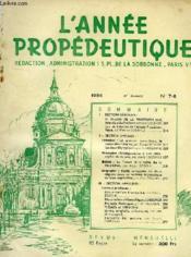 L'ANNEE PROPEDEUTIQUE, N° 7-8, 1954, 6e ANNEE - Couverture - Format classique