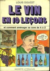 Le Vin En Dix Leçons - Couverture - Format classique