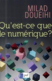 Qu'est-ce que le numérique ? - Couverture - Format classique