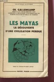Les Mayas - La Decouverte D'Une Civilisation Perdue. - Couverture - Format classique