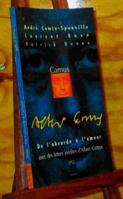 Camus ; De L'Absurde A L'Amour - Couverture - Format classique