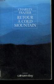 Retour A Cold Mountain - Couverture - Format classique