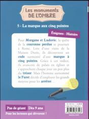 Les Monuments De L'Ombre T.5 ; La Marque Aux Cinq Pointes - 4ème de couverture - Format classique