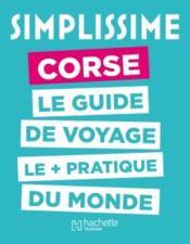 Simplissime Corse, le guide de voyage le + pratique du monde - Couverture - Format classique