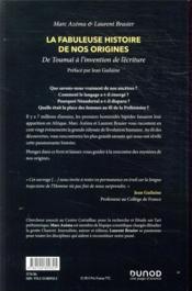 La fabuleuse histoire de nos origines ; de Toumaï à l'invention de l'écriture - 4ème de couverture - Format classique
