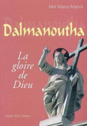 Dalmanoutha - La Gloire De Dieu - Couverture - Format classique