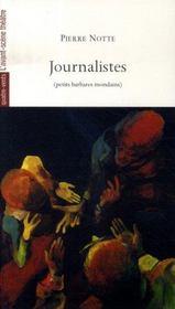 Journalistes, petits barbares mondains - Intérieur - Format classique