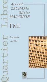 Fmi ; la main visible - Intérieur - Format classique