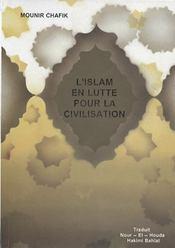 L'islam en lutte pour la civilisation - Intérieur - Format classique