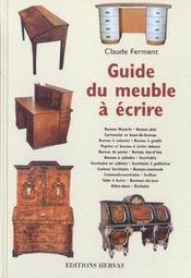 Guide du meuble a ecrire - Intérieur - Format classique