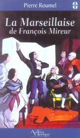 Marseillaise De F. Mireur - Intérieur - Format classique