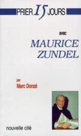 Prier 15 Jours Avec ; Maurice Zundel - Couverture - Format classique