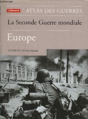 Atlas Des Guerres - La Seconde Guerre Mo - Couverture - Format classique
