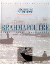 Brahmapoutre ; légendes du fleuve - Couverture - Format classique