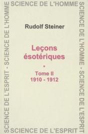 Lecons Esotherique. T.2 - 1910-1912 - Couverture - Format classique