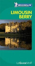 telecharger LE GUIDE VERT – Limousin, Berry (edition 2011) livre PDF/ePUB en ligne gratuit