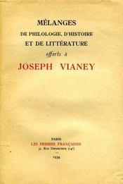 Mélanges de philosophie, d'histoire et de littérature offerts à Joseph Vianey. - Intérieur - Format classique