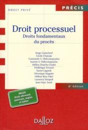 Droit processuel ; droits fondamentaux du procès (6e édition) - Couverture - Format classique